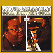 Soul Brother Cool by Cyrus Chestnut