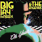 Oh Yeah! by Big Jay McNeely