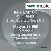 Bartók: String Quartets Nos. 4 & 6 - Seiber: String Quartet No. 3 by Amadeus Quartett