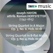 Joseph Haydn: String Quartets, Op. 3, Nos. 4 & 6 (Attrib. Hoffstetter) by Melos Quartett