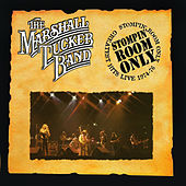 Stompin Room Only: Greatest Hits Live 1974-76 by The Marshall Tucker Band