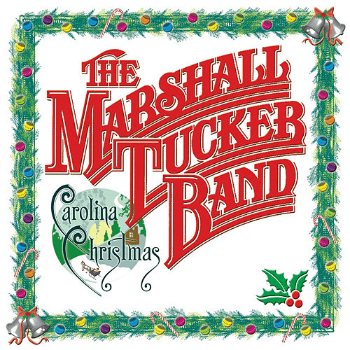 Carolina Christmas by The Marshall Tucker Band