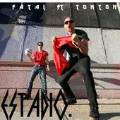Estadio (feat. Tonton) by Fatal