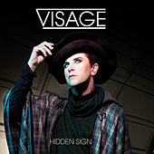 Hidden Sign by Visage
