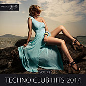 Techno Club Hits 2014, Vol. 49 by Various Artists