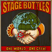 One World – One Crew by Stage Bottles