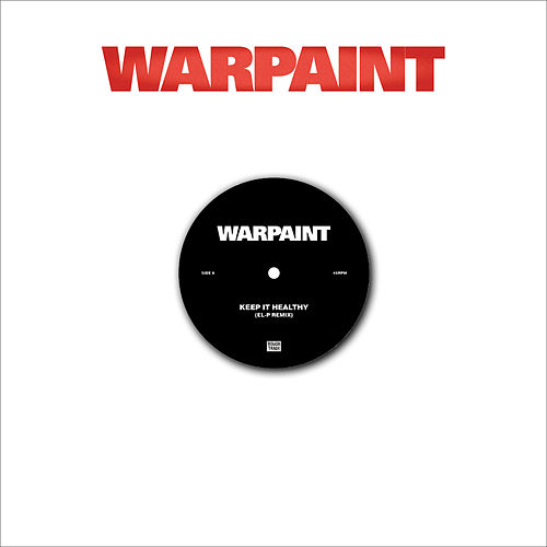 Keep It Healthy / Disco//very Remixes by Warpaint