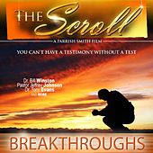 The Scroll: Breakthroughs by Various Artists