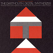 The Dartmouth Digital Synthesizer by Various Artists