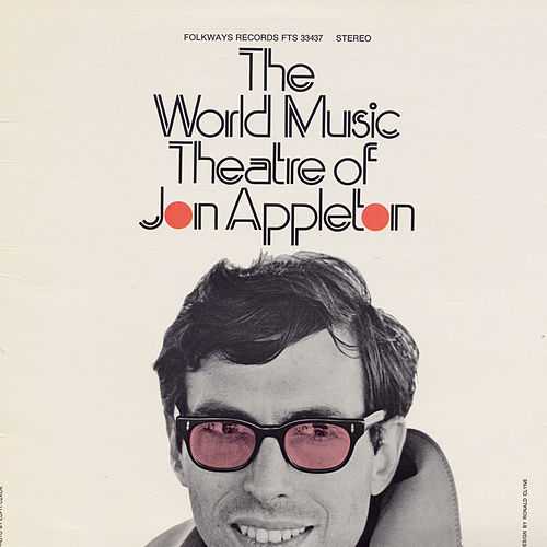 The World Music Theatre of Jon Appleton by Jon Appleton