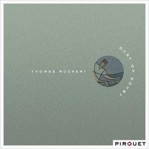Dust Of Doubt by Thomas Rückert