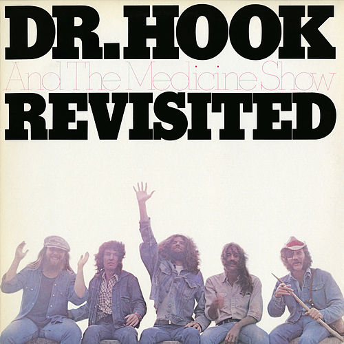 Revisited by Dr. Hook