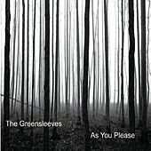 As You Please by Greensleeves