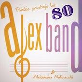 Alex Band Aleksander Maliszewski - Polskie Przeboje 80 by Various Artists