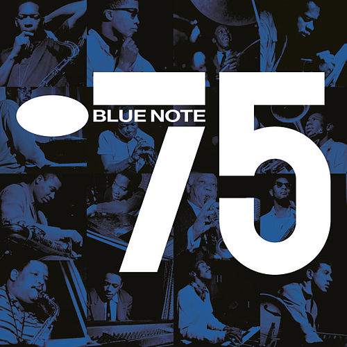 Blue Note 75 by Various Artists