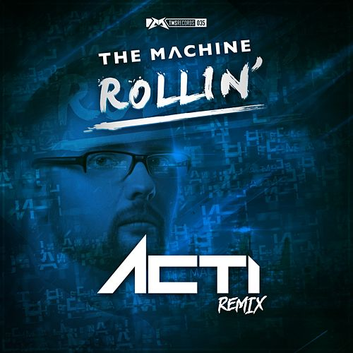 Rollin' by The Machine