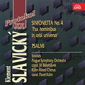 Slavický:  Sinfonietta No. 4, Psalmi by Various Artists