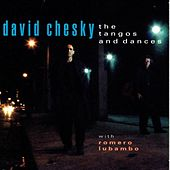 The Tangos and Dances by David Chesky