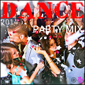 Dance Party Mix 2014 by Various Artists