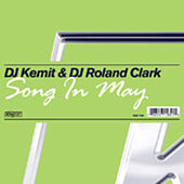 Song In May by DJ Kemit