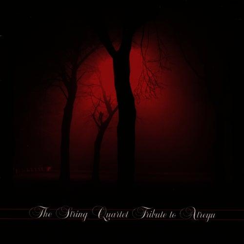 The String Quartet Tribute To Atreyu by Vitamin String Quartet