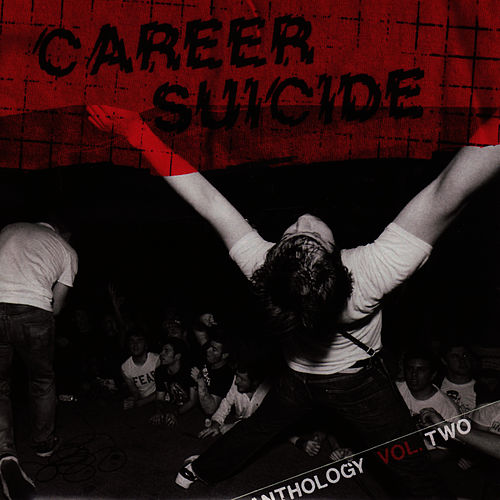 Anthology Of Releases: 2004 - 2005 by Career Suicide