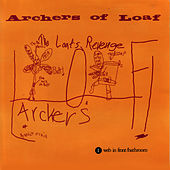 The Loaf's Revenge by Archers of Loaf