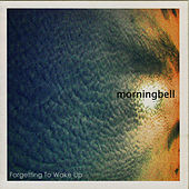 Forgetting To Wake Up by Morningbell