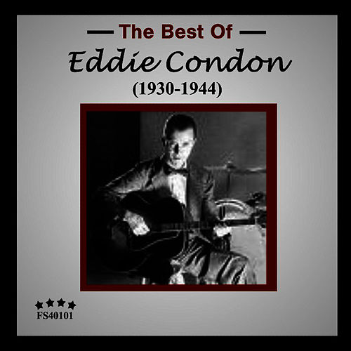 Eddie Condon 1930-1944 by Eddie Condon