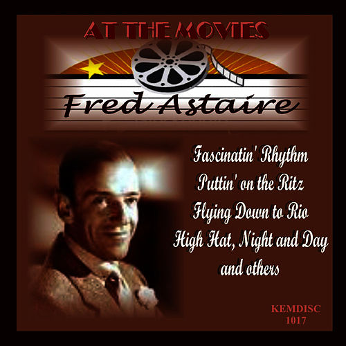 At the Movies by Fred Astaire