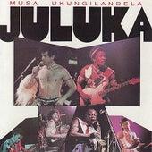 Musa Ukungilandela by Juluka