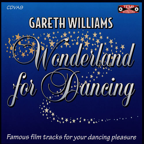 Wonderland For Dancing - Famous Film Tracks For Your Dancing Pleasure by Tony Evans