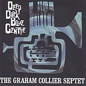 Deep Dark Blue Centre by Graham Collier Music