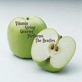 The String Quartet Tribute to The Beatles by Vitamin String Quartet