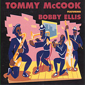 Tommy McCook Featuring Bobby Ellis by Tommy McCook