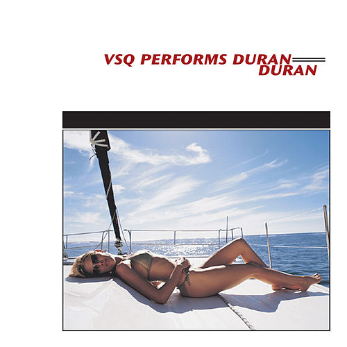 The String Quartet Tribute to Duran Duran by Vitamin String Quartet