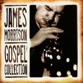 James Morrison: Gospel Collection Volume One by James Morrison (Jazz)