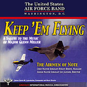 Keep 'Em Flying by US Air Force Band Airmen of Note