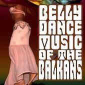Belly Dance Music Of The Balkans by Esma Redzepova