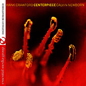 Centerpiece by Hank Crawford