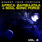 Planet Rock Remixes Vol. 2 by Afrika Bambaataa
