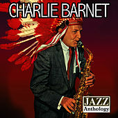 Jazz Anthology by Charlie Barnet