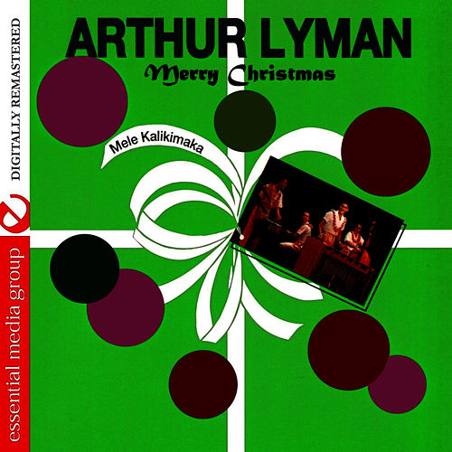 Merry Christmas by Arthur Lyman