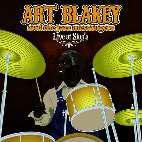 Live At Slug's by Art Blakey
