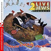 Christmas Jews by 2 Live Jews