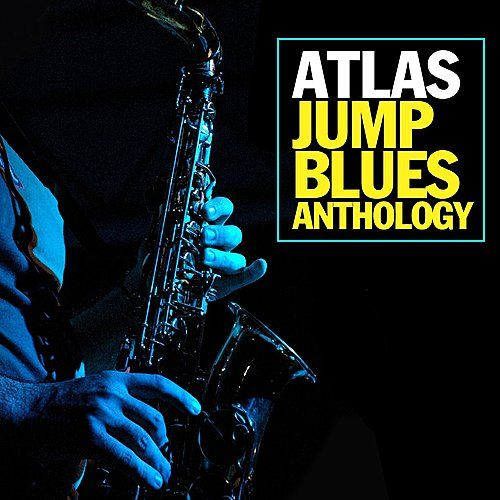 Atlas Jump Blues Anthology by Various Artists