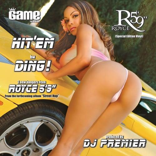 Hit 'em / Ding! by Royce Da 5'9