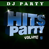 Hits Party Vol. 5 by DJ Party