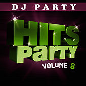 Hits Party Vol. 8 by DJ Party