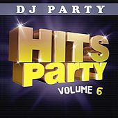 Hits Party Vol. 6 by DJ Party